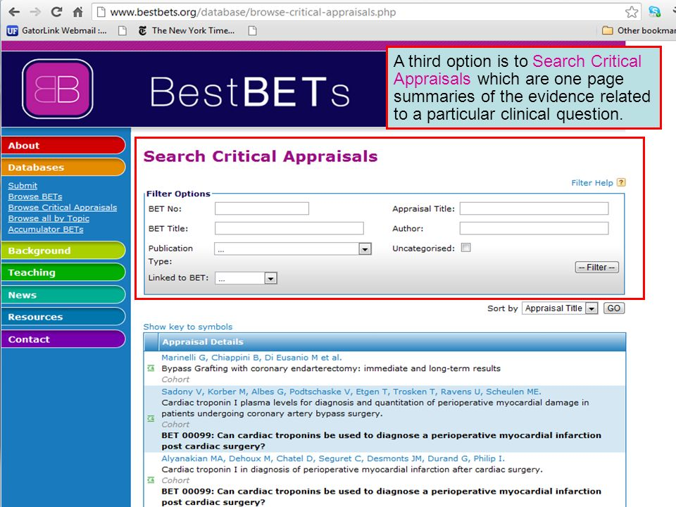 A third option is to Search Critical Appraisals which are one page summaries of the evidence related to a particular clinical question.