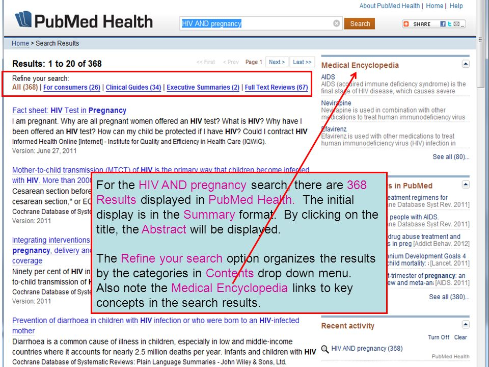 For the HIV AND pregnancy search, there are 368 Results displayed in PubMed Health. The initial display is in the Summary format. By clicking on the t