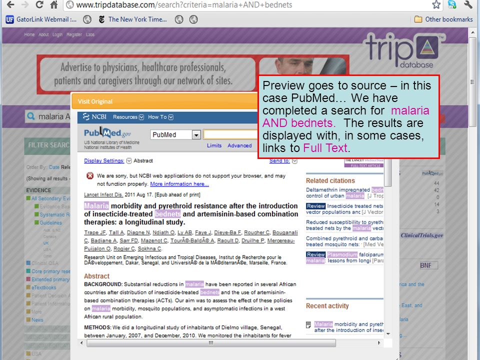 Preview goes to source – in this case PubMed… We have completed a search for malaria AND bednets.