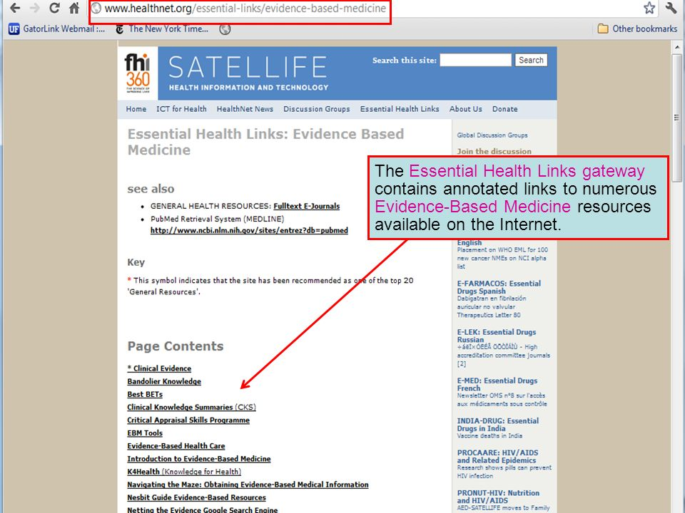 The Essential Health Links gateway contains annotated links to numerous Evidence-Based Medicine resources available on the Internet.