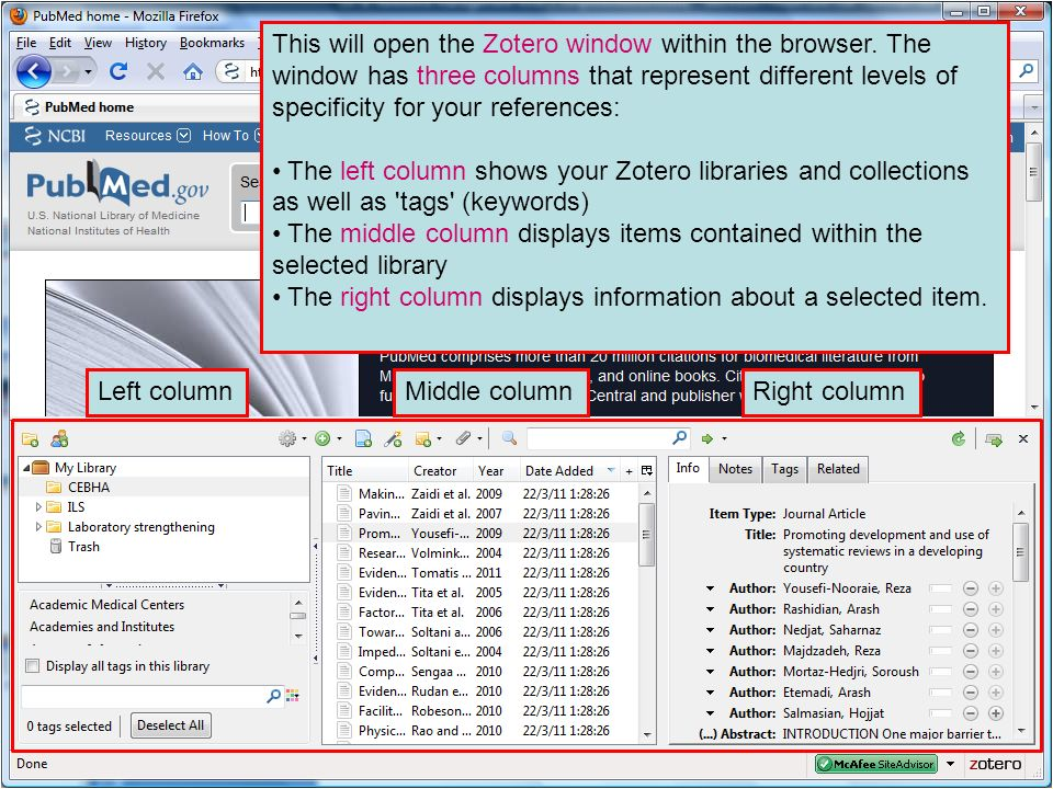 This will open the Zotero window within the browser. The window has three columns that represent different levels of specificity for your references: