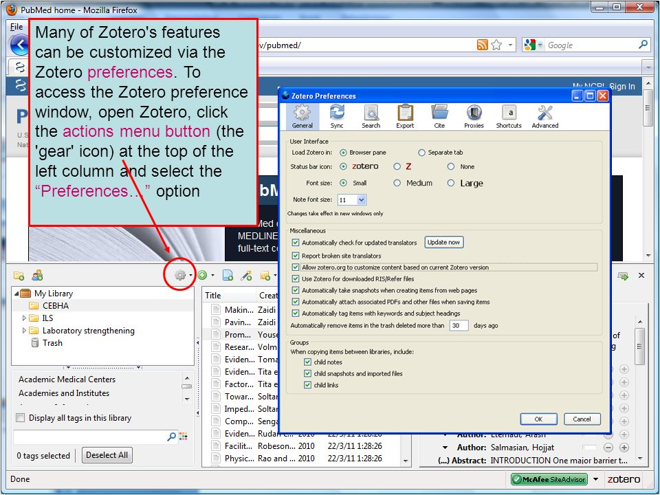Many of Zotero's features can be customized via the Zotero preferences. To access the Zotero preference window, open Zotero, click the actions menu bu