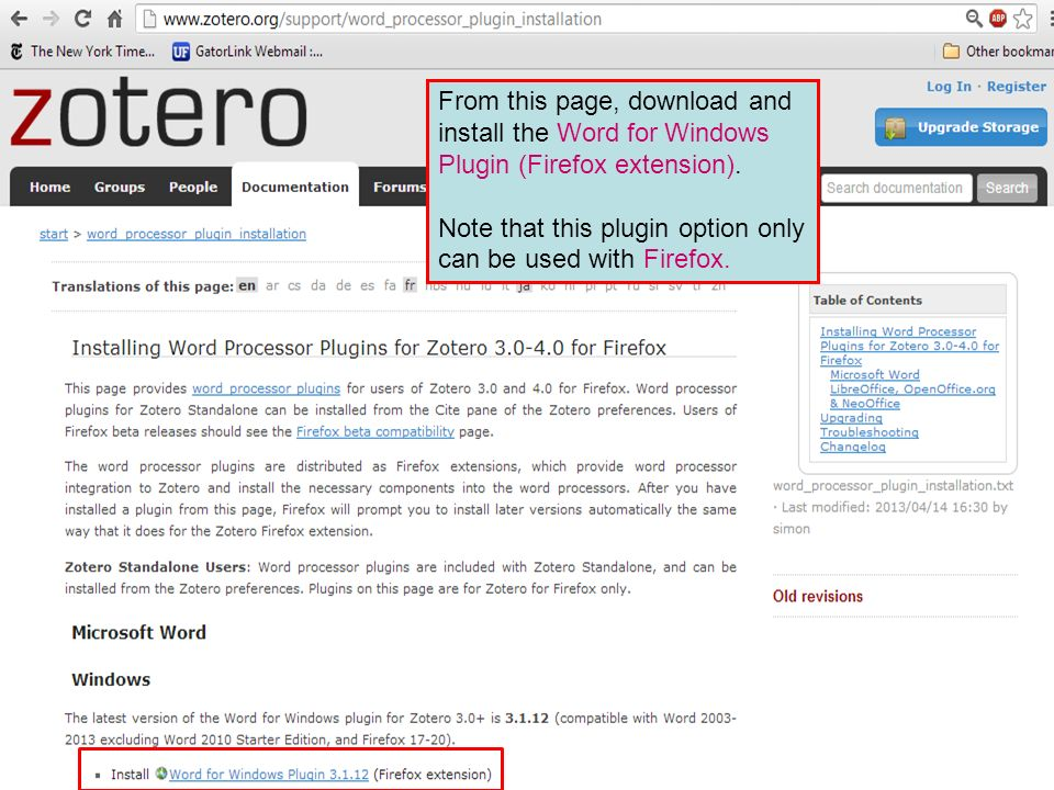 From this page, download and install the Word for Windows Plugin (Firefox extension). Note that this plugin option only can be used with Firefox.