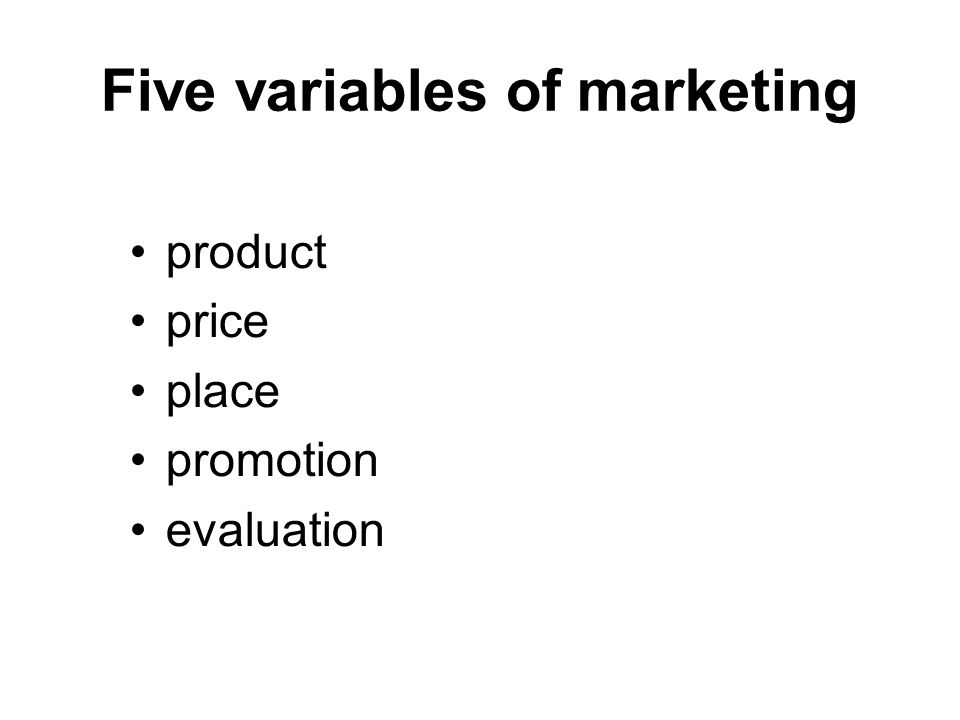 Five variables of marketing product price place promotion evaluation