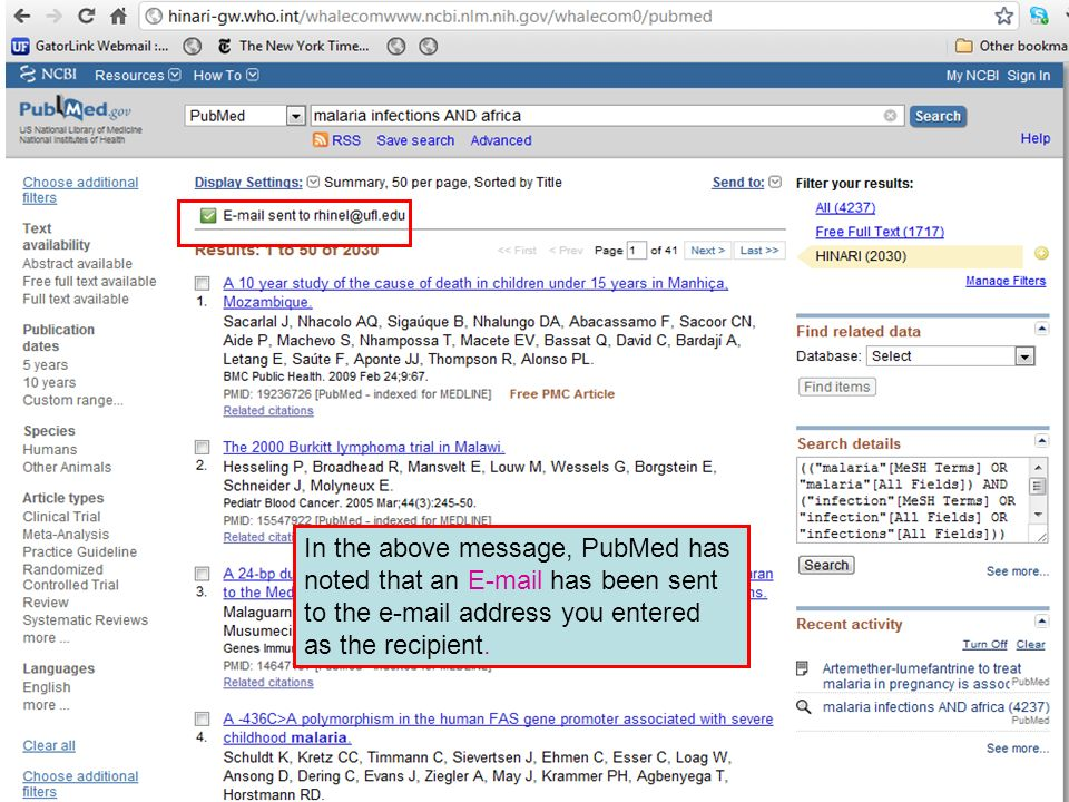 In the above message, PubMed has noted that an E-mail has been sent to the e-mail address you entered as the recipient.