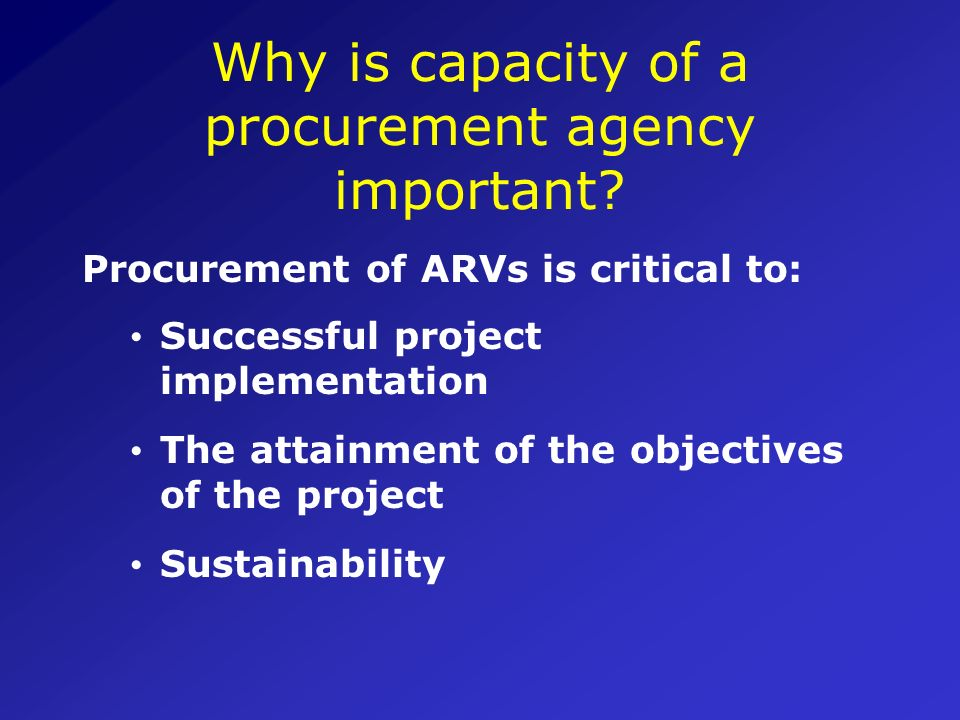 UNIT 5 Assessing the Capacity of a Procurement Agency