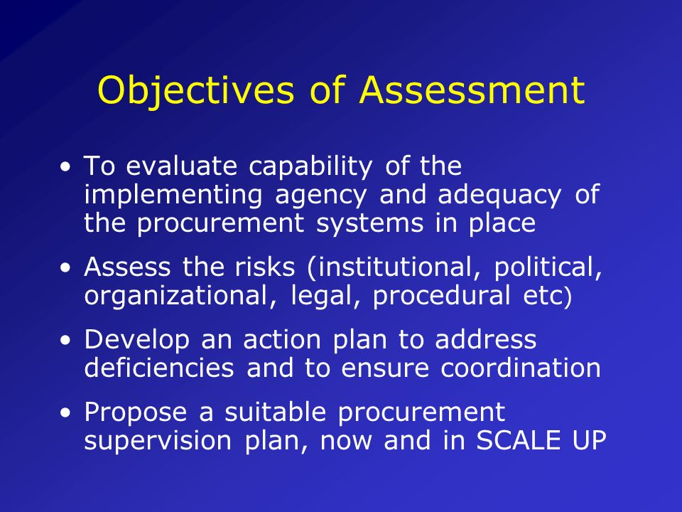 Why is capacity of a procurement agency important? Procurement of ARVs is critical to: Successful project implementation The attainment of the objecti