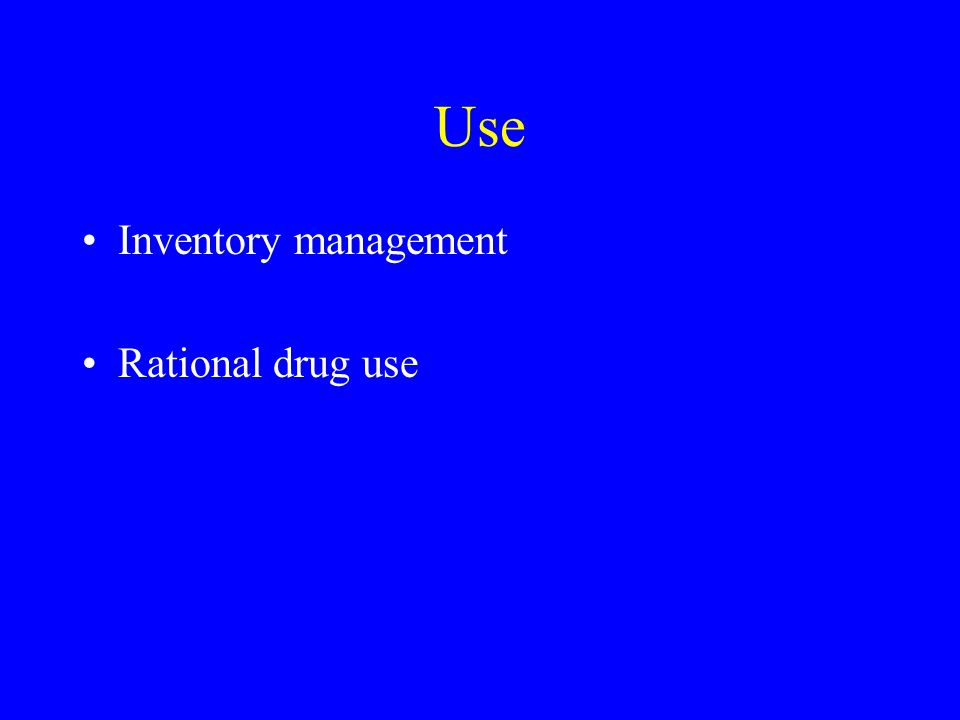 Use Inventory management Rational drug use