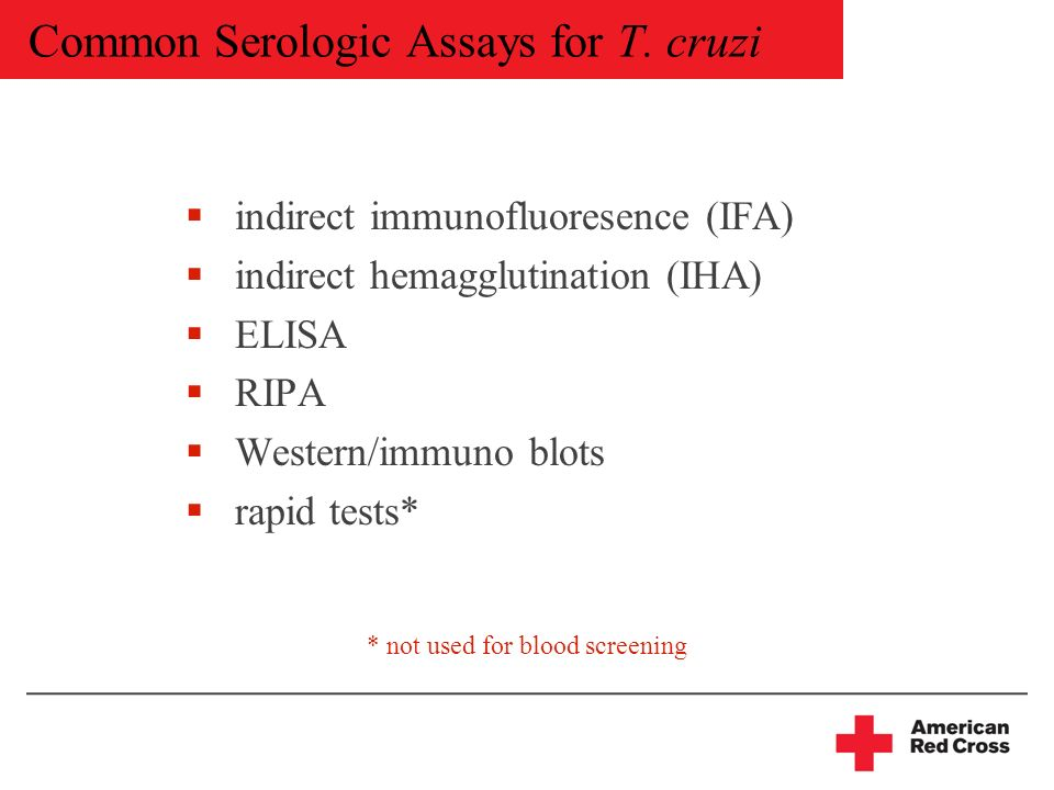 Common Serologic Assays for T.