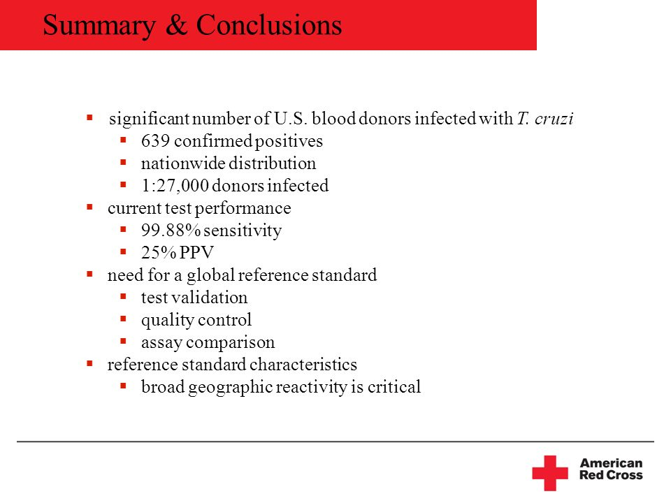 Summary & Conclusions significant number of U.S. blood donors infected with T.