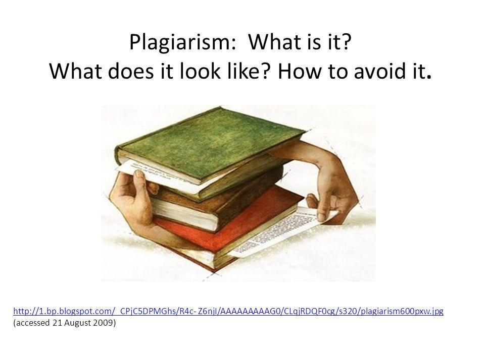 http://1.bp.blogspot.com/_CPjC5DPMGhs/R4c- Z6njI/AAAAAAAAAG0/CLqjRDQF0cg/s320/plagiarism600pxw.jpg http://1.bp.blogspot.com/_CPjC5DPMGhs/R4c- Z6njI/AA