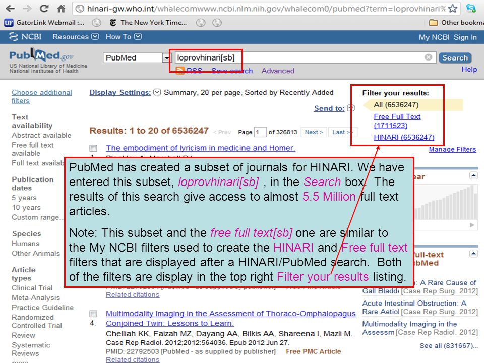 PubMed has created a subset of journals for HINARI.