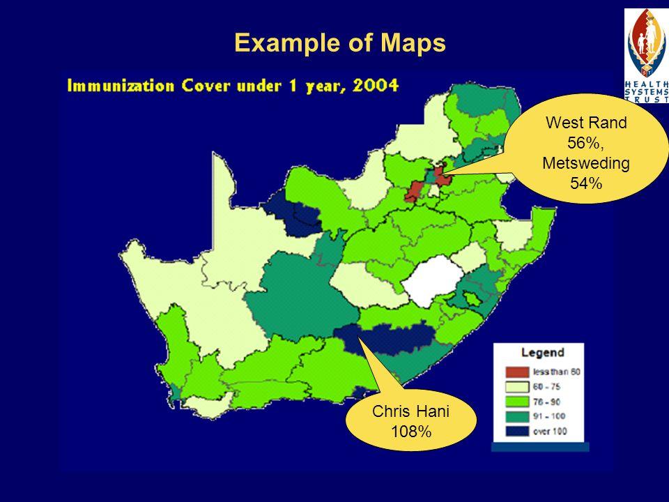 Example of Maps West Rand 56%, Metsweding 54% Chris Hani 108%