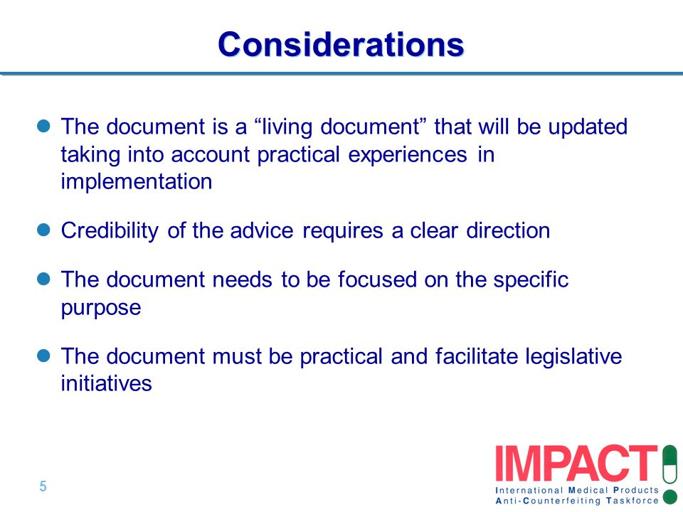 5 |5 | Considerations The document is a living document that will be updated taking into account practical experiences in implementation Credibility o