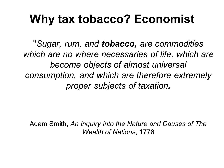 Why tax tobacco? Economist