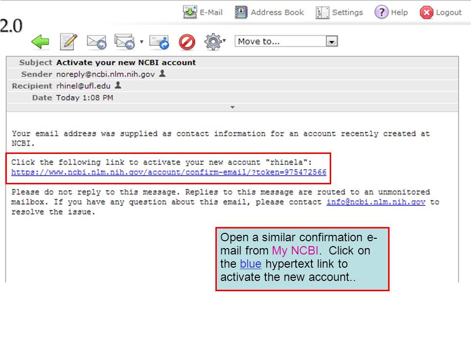 Open a similar confirmation e- mail from My NCBI.
