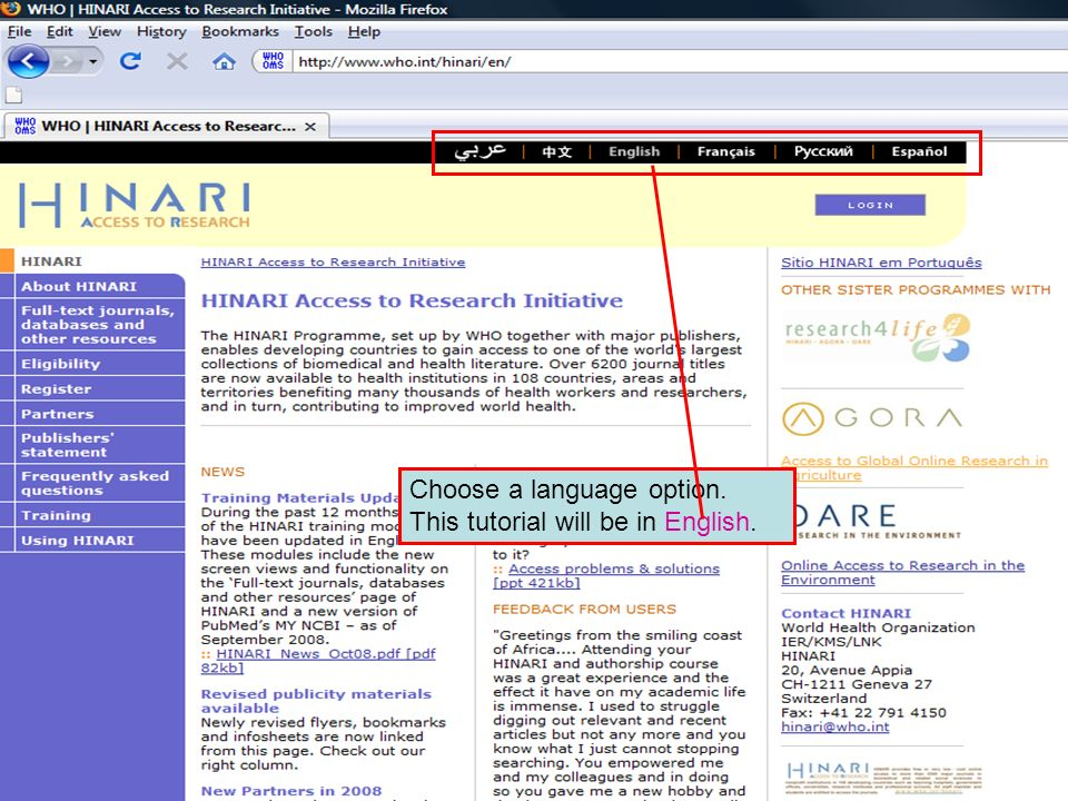 Choose a language option Choose a language option. This tutorial will be in English.