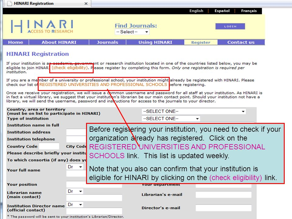 Before registering your institution, you need to check if your organization already has registered. Click on the REGISTERED UNIVERSITIES AND PROFESSIO
