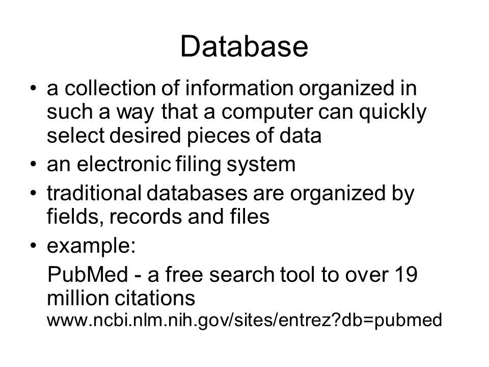 Database a collection of information organized in such a way that a computer can quickly select desired pieces of data an electronic filing system tra