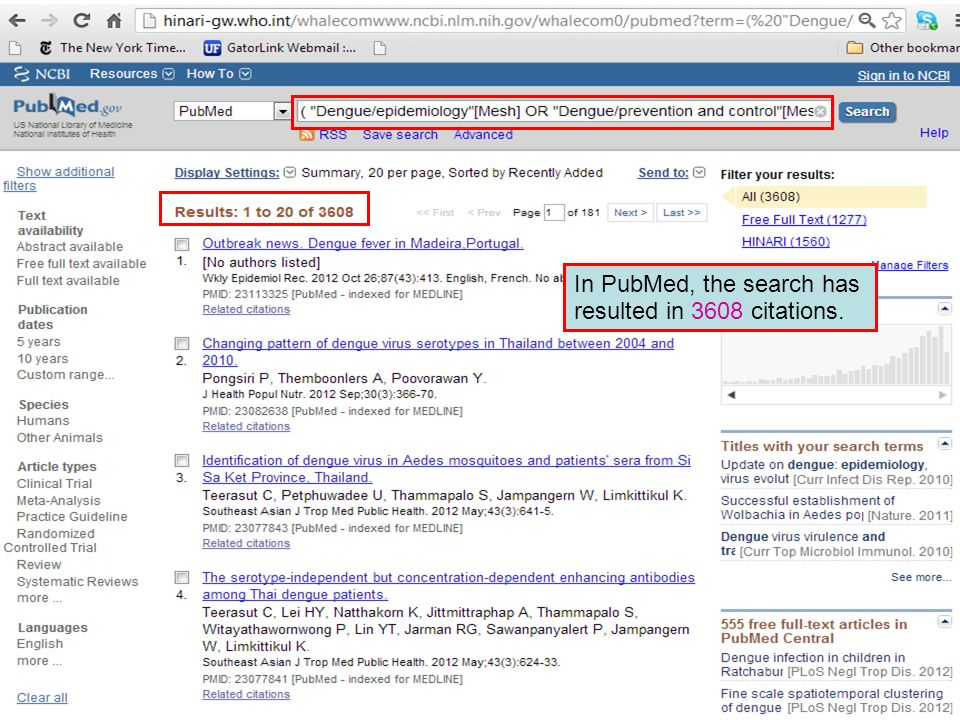 In PubMed, the search has resulted in 3608 citations.