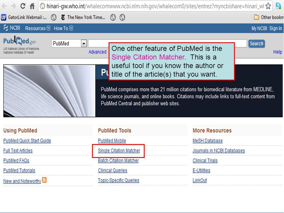 One other feature of PubMed is the Single Citation Matcher.