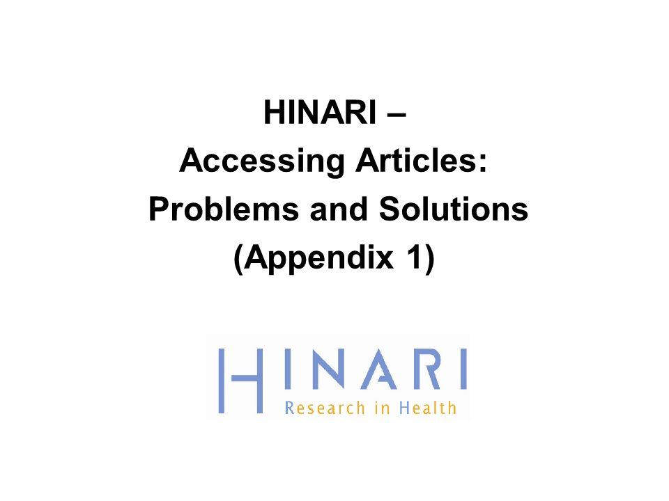 HINARI – Accessing Articles: Problems and Solutions (Appendix 1)