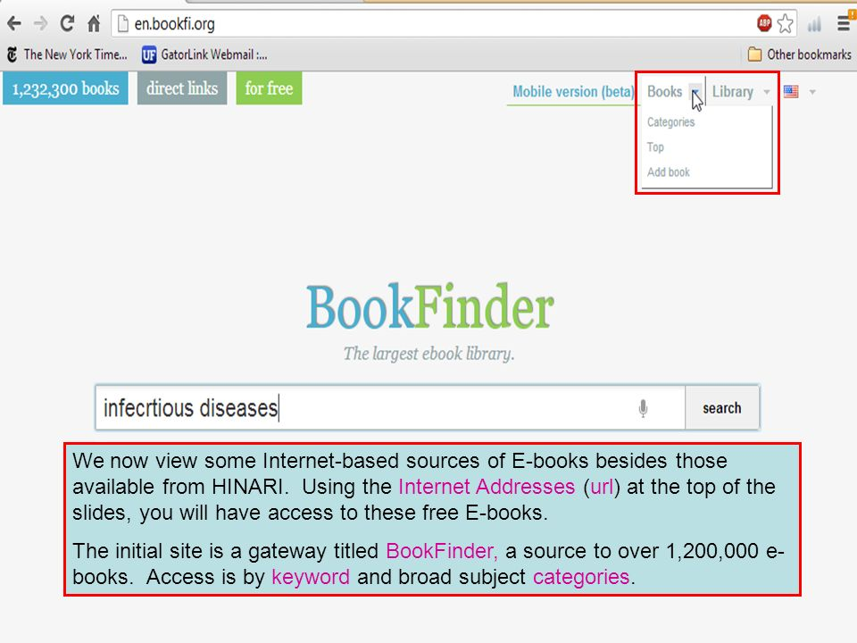 We now view some Internet-based sources of E-books besides those available from HINARI.