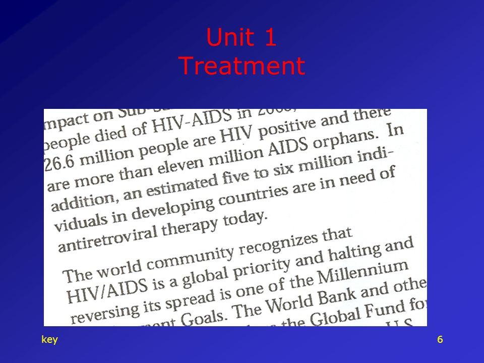 key6 Unit 1 Treatment