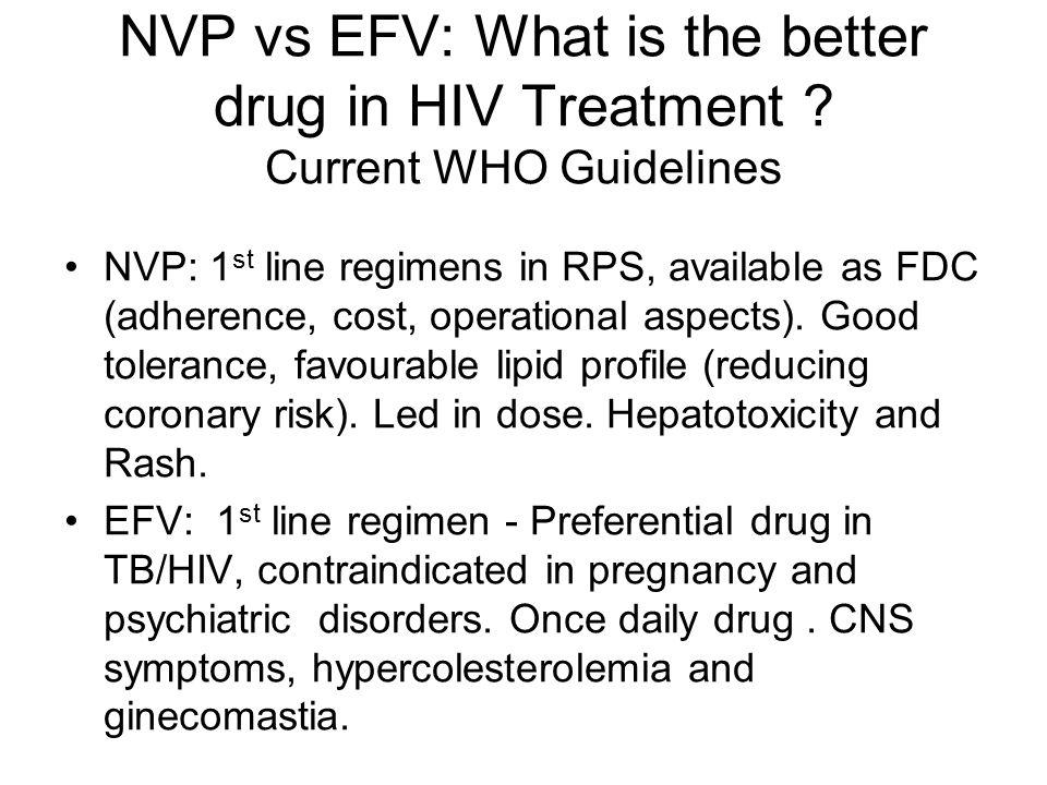 NVP vs EFV: What is the better drug in HIV Treatment .