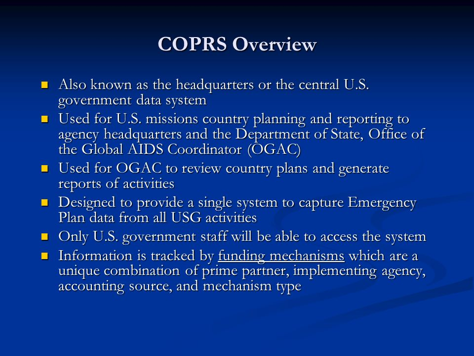 COPRS Overview Also known as the headquarters or the central U.S.