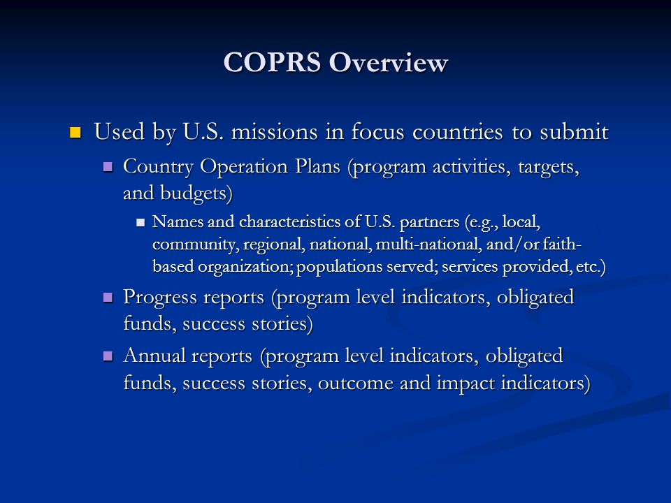 Used by U.S. missions in focus countries to submit Used by U.S.