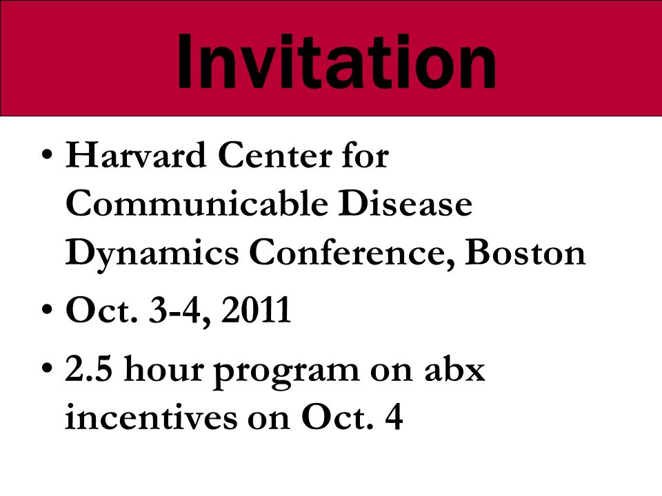 Invitation Harvard Center for Communicable Disease Dynamics Conference, Boston Oct.