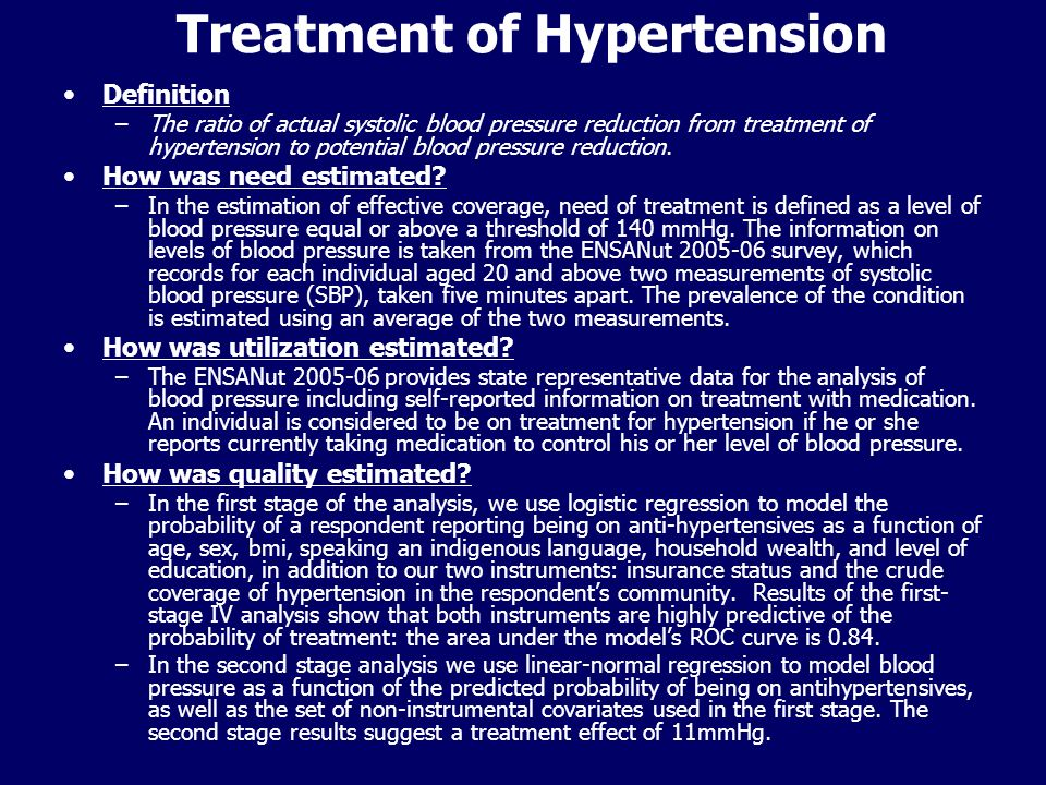 Treatment of Hypertension Definition –The ratio of actual systolic blood pressure reduction from treatment of hypertension to potential blood pressure reduction.