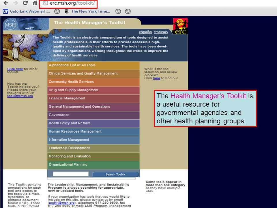 The Health Managers Toolkit is a useful resource for governmental agencies and other health planning groups.