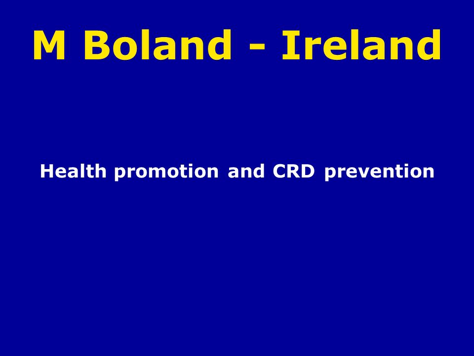 M Boland - Ireland Health promotion and CRD prevention