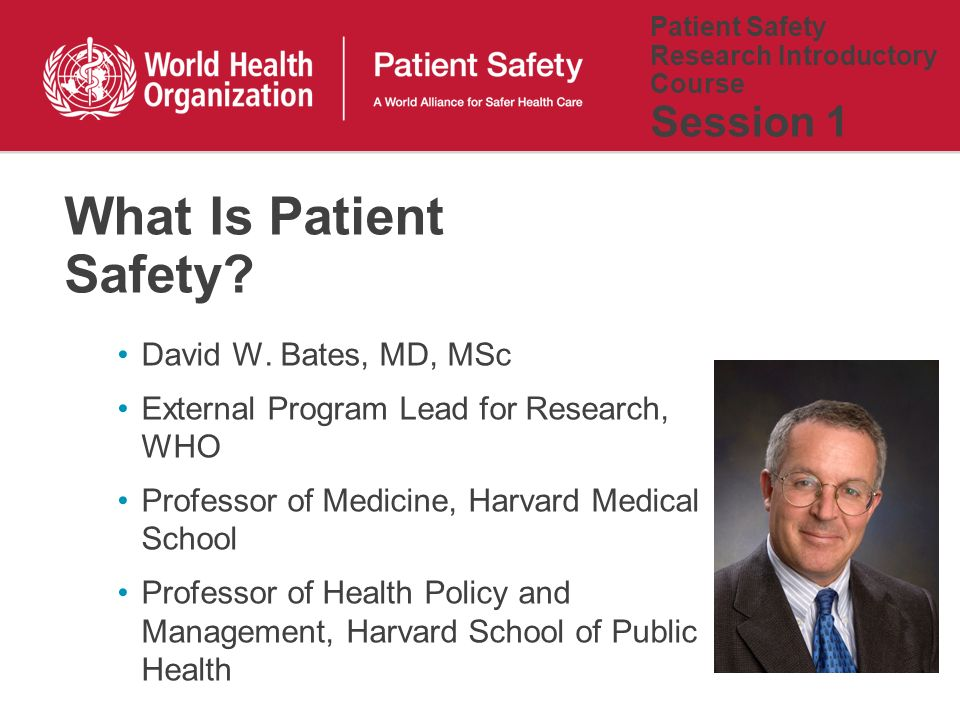Aim To describe the fundamental concepts of the science of patient safety, in their specific social, cultural and economic context
