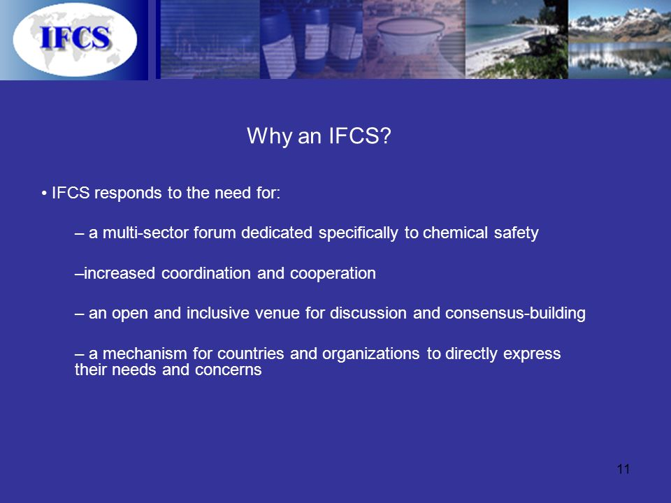 11 Why an IFCS.