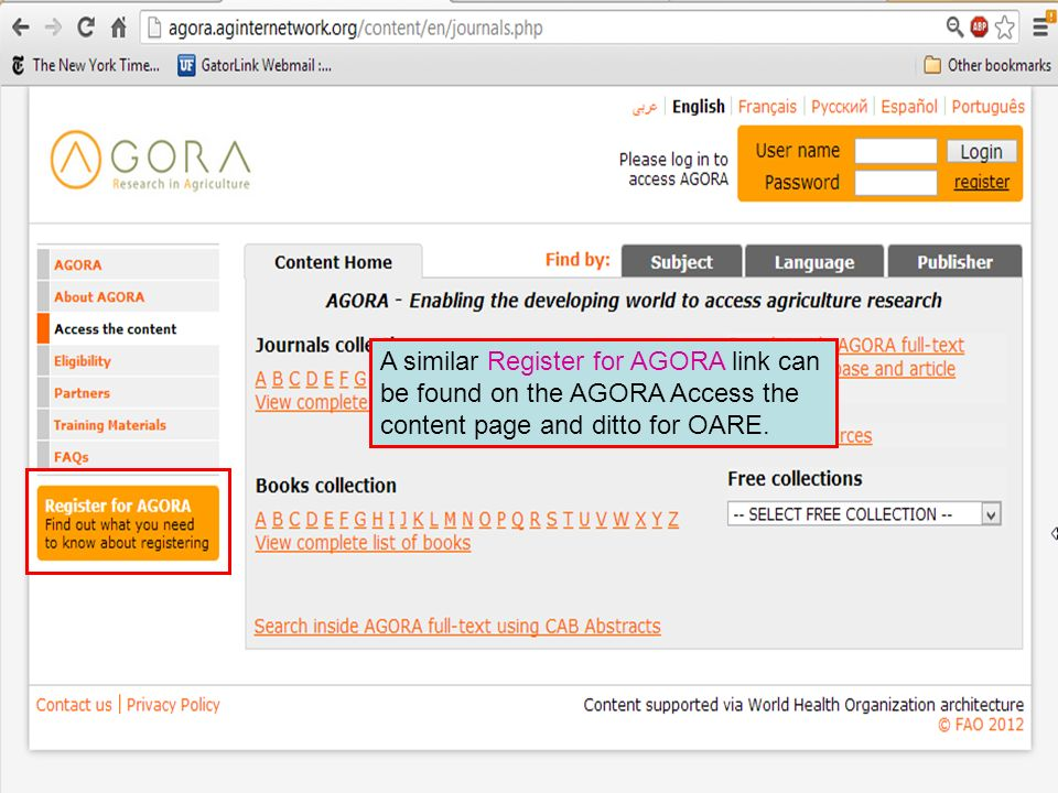 A similar Register for AGORA link can be found on the AGORA Access the content page and ditto for OARE.