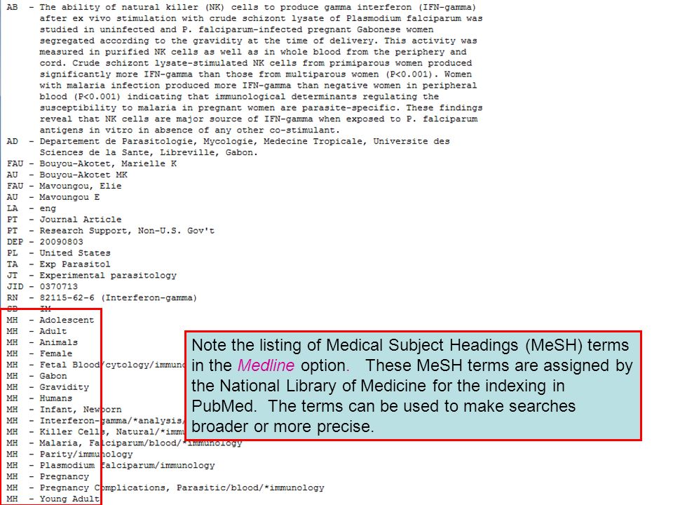 Note the listing of Medical Subject Headings (MeSH) terms in the Medline option.