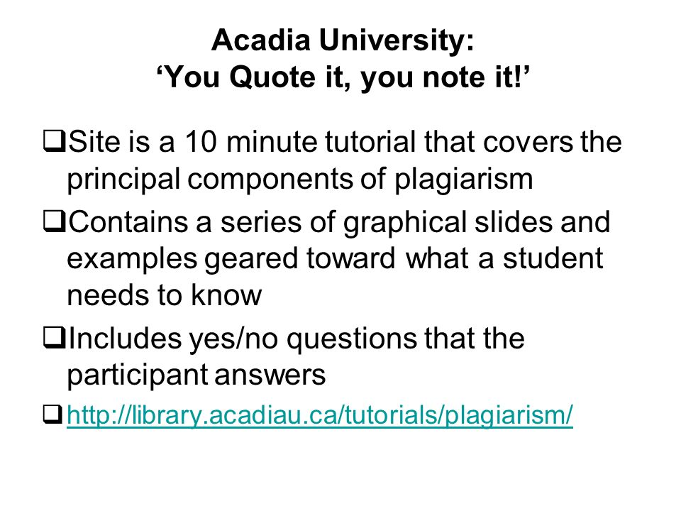 Acadia University: You Quote it, you note it.