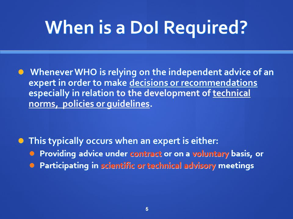 5 When is a DoI Required.