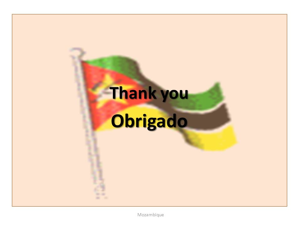 Thank you Obrigado Mozambique