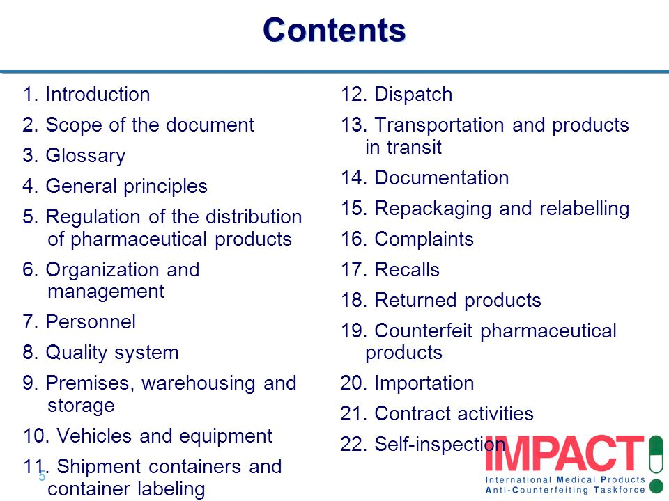 5 |5 | Contents 1. Introduction 2. Scope of the document 3. Glossary 4. General principles 5. Regulation of the distribution of pharmaceutical product