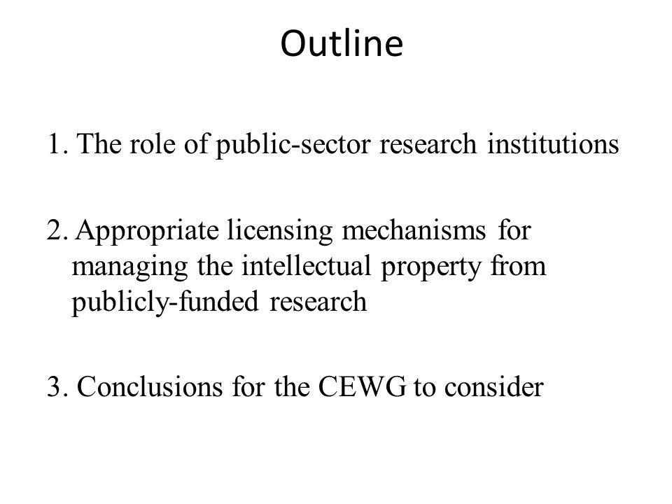 Outline 1. The role of public-sector research institutions 2.
