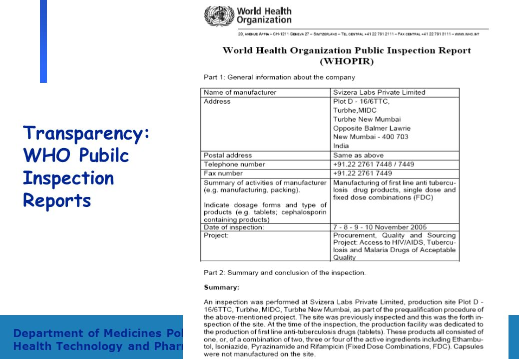 17 Department of Medicines Policy and Standards, Health Technology and Pharmaceuticals Transparency: WHO Pubilc Inspection Reports