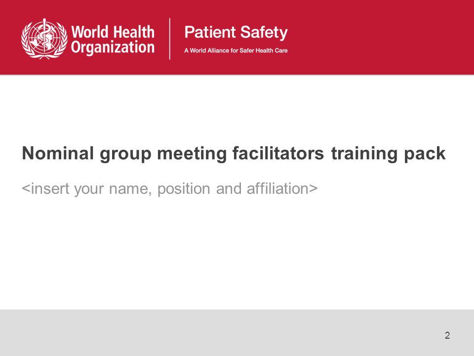 2 Nominal group meeting facilitators training pack