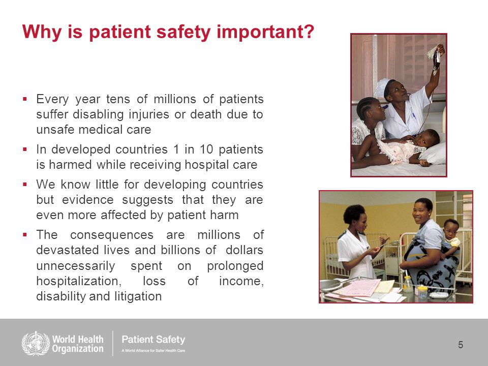 5 Why is patient safety important.