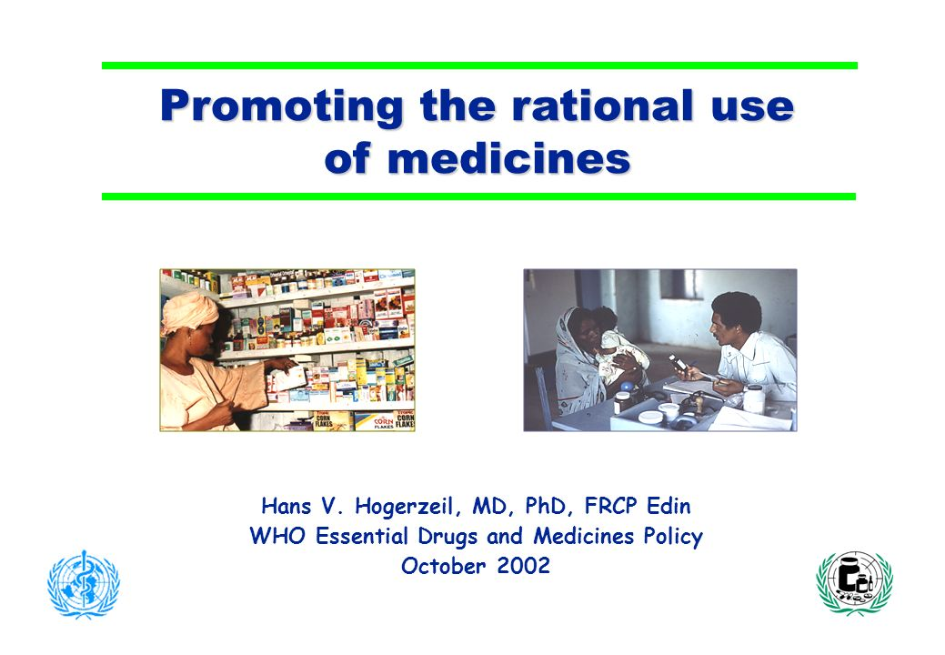 Promoting the rational use of medicines Hans V.