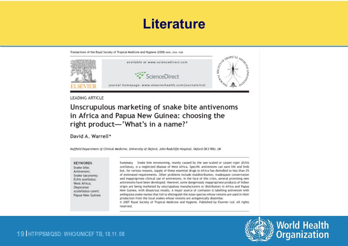 HTP/PSM/QSD: WHO/UNICEF TB, 18.11. 08 19 | Literature