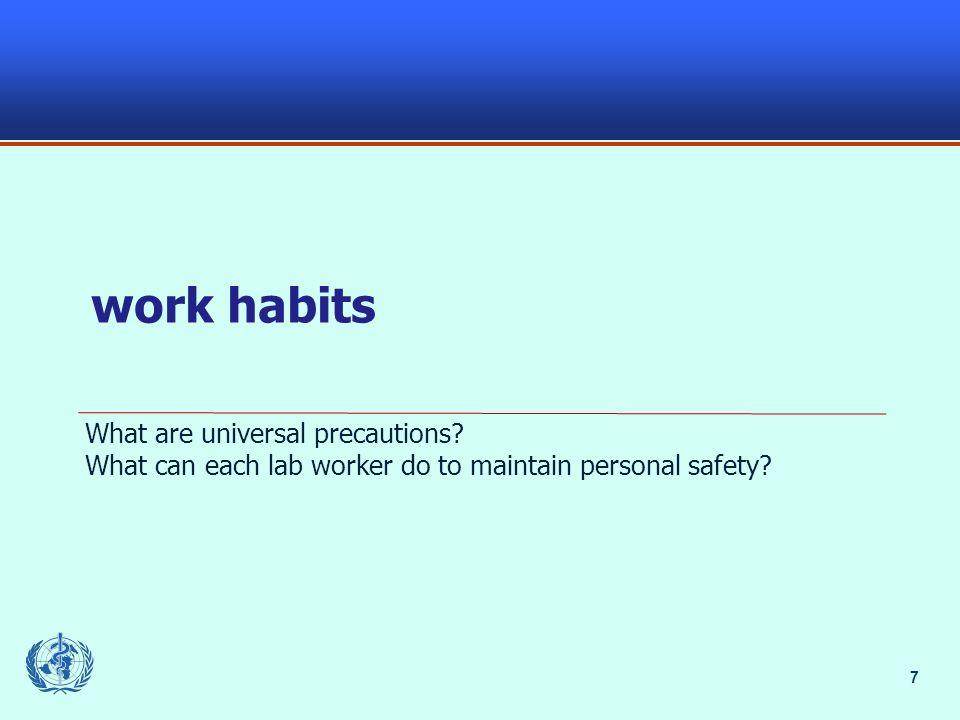 7 work habits What are universal precautions.
